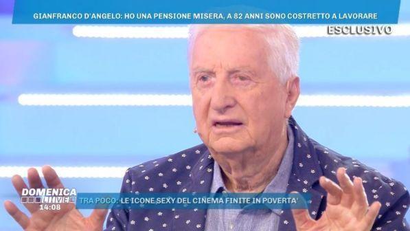 """Gianfranco D'Angelo: """"Duemila euro di pensione sono pochi: ho delle esigenze"""""""