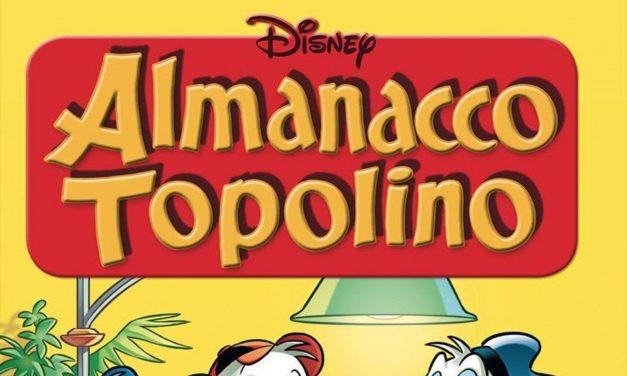 Topolino presenta ALMANACCO TOPOLINO: il ritorno di un titolo che ha fatto la storia del fumetto in Italia